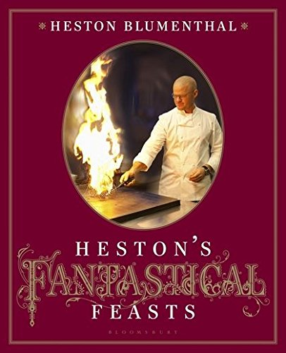 Hestons Fantastical Feasts por Heston Blumenthal