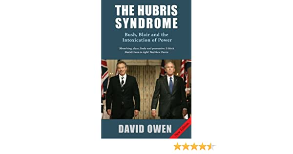 The hubris syndrome ebook david owen amazon kindle store fandeluxe PDF