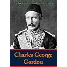 Charles George Gordon (English Edition)