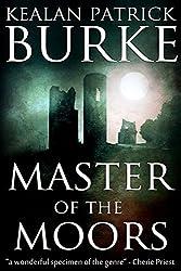 Master of the Moors by Kealan Patrick Burke (2012-10-04)