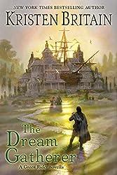 The Dream Gatherer (Green Rider)