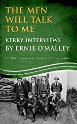 Men Will Talk to Me: Kerry Interviews (Ernie O'Malley Series)