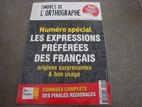 TIMBRES DE L'ORTHOGRAPHE N°10 !!