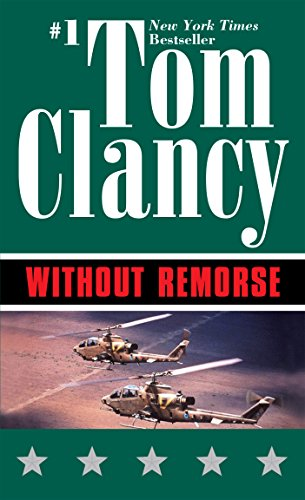 Without Remorse: TOM CLANCY'S (John Clark series Book 1) (English Edition)