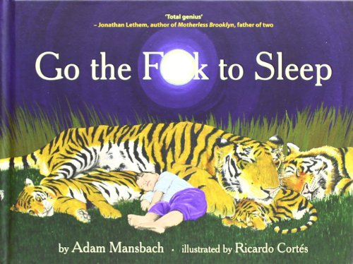 Go the F**k to Sleep par Adam Mansbach