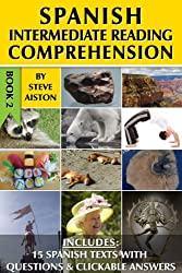 Spanish Intermediate Reading Comprehension - Book 2 (English Edition)