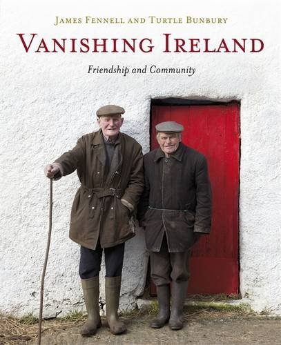 Vanishing Ireland: Volume 4 by James Fennell (2013-11-19)