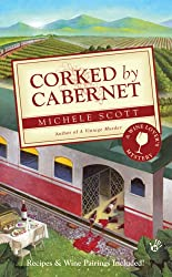 Corked by Cabernet: A Wine Lover's Mystery (Wine Lover's Mysteries)