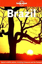 Lonely Planet: Brazil. Special wildlife section, including Amazonia and the Pantanal.