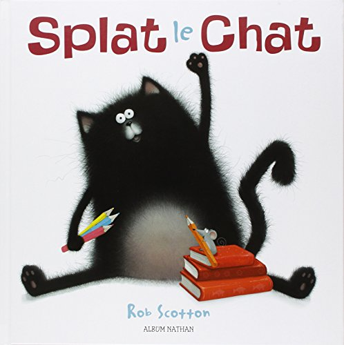 Splat le chat par Rob Scotton