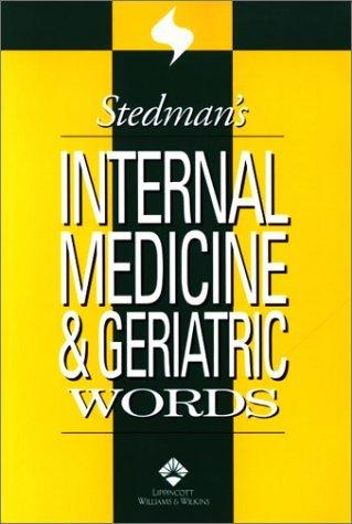 Stedman's Internal Medicine and Geriatric Words by Cathy Rockel CMT (2002-06-15)