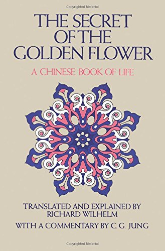 the-secret-of-the-golden-flower-a-chinese-book-of-life