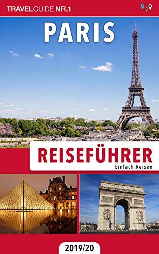 Reiseführer Paris: Einfach Reisen 2019/20