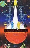 Missione Marte. Ediz. a colori
