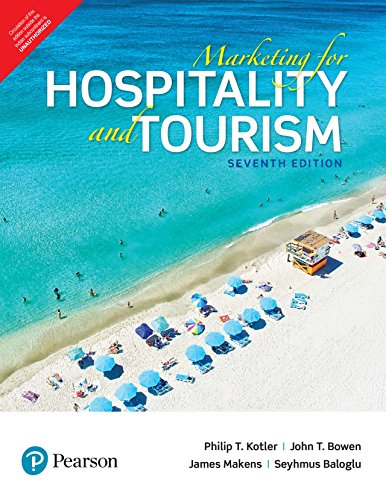Marketing For Hospitality And Tourism , 7Th Edition