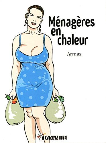 MENAGERES EN CHALEUR par Armas
