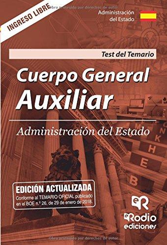 Cuerpo General Auxiliar de la Administracion del Estado. Test del temario. Quinta edicion.