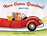 [(Here Comes Grandma!)] [By (author) Janet Lord ] published on (September, 2005)