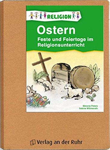 Feste und Feiertage im Religionsunterricht. Ostern: Für Klasse 1 - 4 (Papphefter)