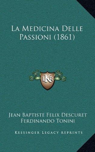 La Medicina Delle Passioni (1861)