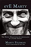 eYE Marty: The Newly Discovered Autobiography of a Comic Genius by Marty Feldman (2016-05-10)