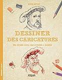 Lire le livre Dessiner des caricatures: Une gratuit
