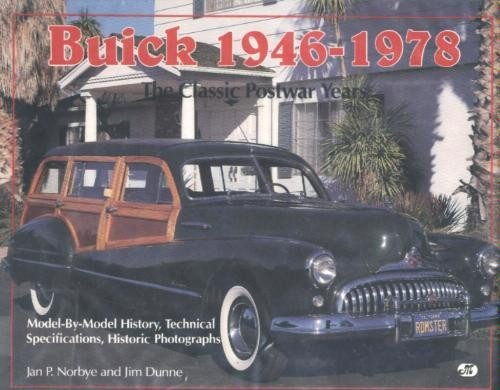 Buick 1946-1978: The Classic Postwar Years