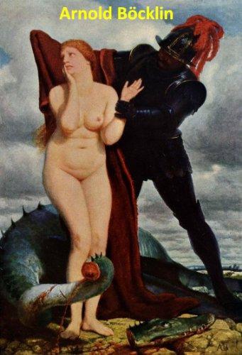 121 Color Paintings of Arnold Bocklin (Böcklin) - Swiss Symbolist Painter (October 16, 1827 - January 16, 1901) (English Edition)