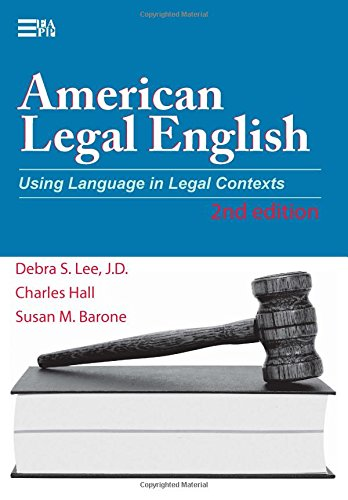 American Legal English, 2nd Edition: Using Language in Legal Contexts (Michigan Series in English for Academic & Professional Purposes)