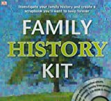 Family History Kit: Investigate Your Family History and Create a Scrapbook You'll Want to Keep Forever