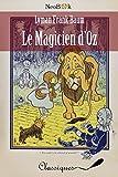 Le Magicien d'Oz - Format Kindle - 9782368860830 - 1,99 €