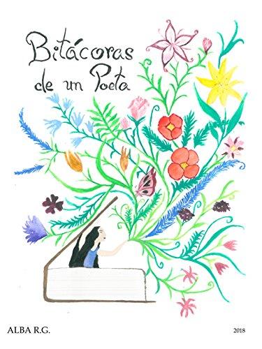 Bitácoras de un poeta por Alba Rodríguez González