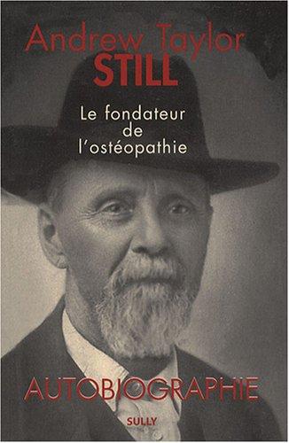 Andrew Taylor Still (1828-1917) : Autobiographie