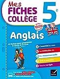 Mes fiches collège Anglais 5e: fiches de révision et entraînement à l'écrit et à l'oral...