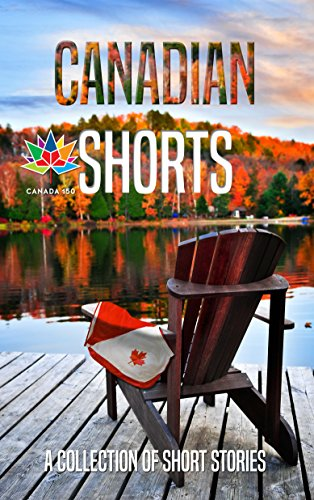 Canadian Shorts: A Collection of Short Stories (English Edition)