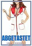 Abgetastet - Arzt Erotik für Frauen (Die versaute Klinik 2)