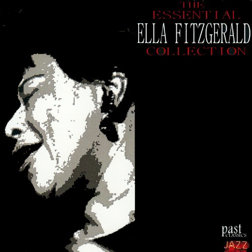 The Essential Ella Fitzgerald ...