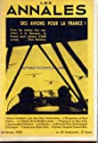Telecharger Livres ANNALES LES du 10 02 1939 DES AVIONS POUR LA FRANCE PAUL REYNAUD NOTRE COMBAT PAR UNE VOIX AMERICAINE L ELOQUENCE ET PAUL VALERY LE DECLIN DE LA MEDITERRANEE L EMPEREUR AU NEZ D OR L APAISEMENT INTERIEUR LES ETOILES LETTRES DU PERE DE FOUCAULD L ESCARGOT TRAMPS AUX ETATS UNIS PYTHON SERPENT COMESTIBLE (PDF,EPUB,MOBI) gratuits en Francaise