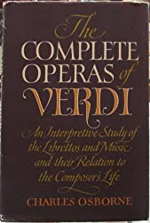 The Complete Operas of Verdi by Charles Osborne (1970-06-01)