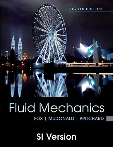 Fluid Mechanics: SI Version by Robert W. Fox (2011-10-28)