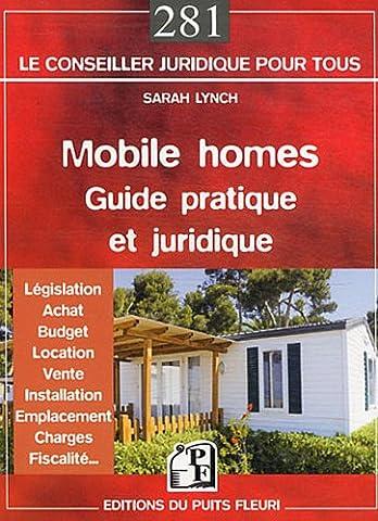 Vente Mobile - Mobile homes : guide pratique et juridique.