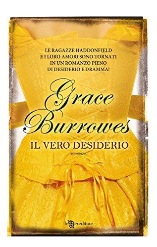 Il vero desiderio (Leggereditore) di [Burrowes, Grace]