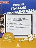 Prove di italiano. Su modello INVALSI. Con espansione online. Classe 2a