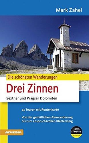Drei Zinnen: Sextner und Pragser Dolomiten