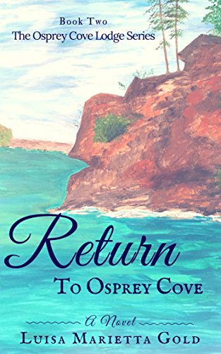 return-to-osprey-cove-the-osprey-cove-lodge-series-book-2-english-edition