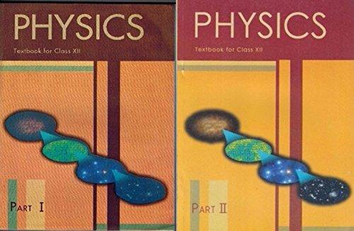Physics Part- I & II Class 12 NCERT