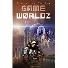 GameW0rldz - Science Fiction Roman