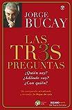 Las tres preguntas by Jorge Bucay (2016-10-01)