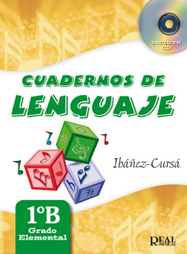 Cuadernos de Lenguaje 1B, (Grado Elemental - Nueva Edición) (RM Lenguaje musical)