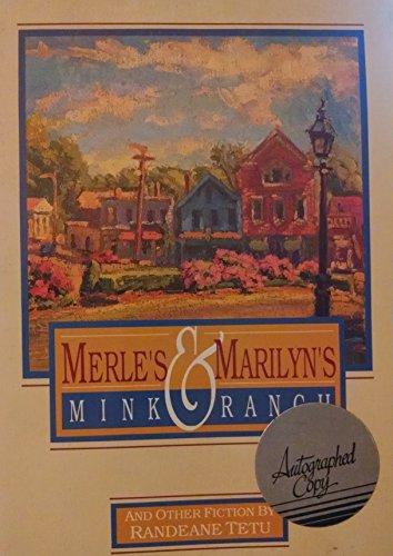 Merle's & Marilyn's Mink Ranch Ranch Mink